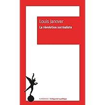 La Révolution surréaliste (Critique de la politique t. 2) (French Edition)