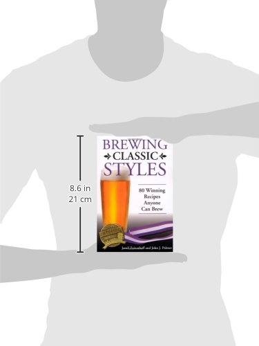 Buy brewing classic styles 80 winning recipes anyone can brew