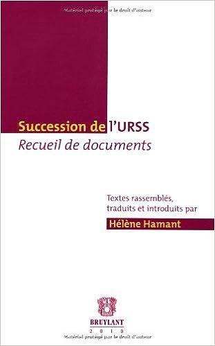 En ligne téléchargement gratuit Succession de l'URSS : Recueil de documents pdf, epub ebook