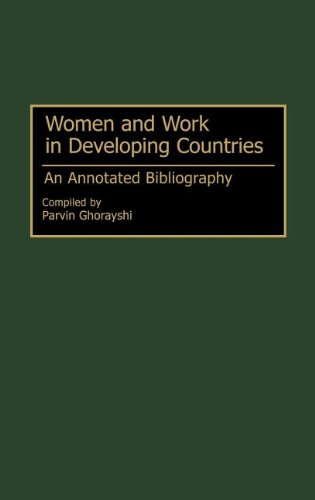 Women and Work in Developing Countries: An Annotated Bibliography (Bibliographies and Indexes in Women's Studies)