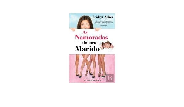 As Namoradas do Meu Marido (Portuguese Edition): Bridget ...