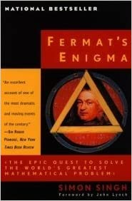 Fermat's Enigma: The Epic Quest To Solve The World's Greatest Mathematical Problem. by Singh, Simon (1997)