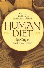 Human Diet: Its Origin and Evolution