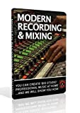 Secrets of the Pros Modern Recording & Mixing DVD Set