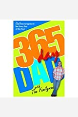 365 Day Dad, Real Encouragement for Every Day of the Yr Perfect Paperback