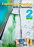 Exploring Creation with Chemistry, Jay L. Wile, 193201229X