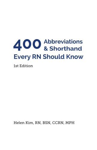 400 Abbreviations & Shorthand Every RN Should Know