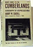Night Comes to the Cumberlands: A Biography of a Depressed Area Signed/inscribed By the Author