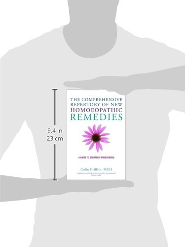 The Comprehensive Repertory for the New Homeopathic Remedies: A Guide to Strategic Prescribing