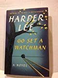 Go Set A Watchman By Harper Lee New HB w. DJ Stated First Edition. Long Awaited Sequel to To Kill A Mockingbird