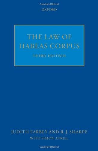 The Law of Habeas Corpus Judith Farbey QC