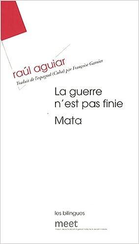La guerre n'est pas finie : Edition bilingue français-espagnol