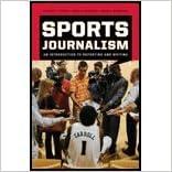 Sports Journalism (09) by Stofer, Kathryn T - Schaffer, James R - Rosenthal, Brian A [Paperback (2009)]