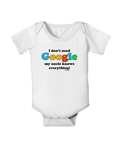 I Don't Need Google - Uncle Baby Romper Bodysuit - White - 6 Months