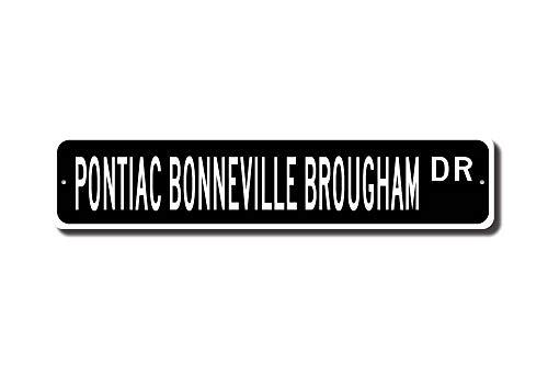 - Bonneville Brougham, Pontiac Bonneville Brougham, Bonneville Brougham Sign, Vintage Bonneville Owner, Custom Street Sign, Quality Metal Sign