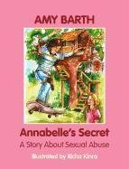 Annabelle's Secret: A Story about Sexual Abuse PDF