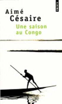 Une Saison au Congo par Césaire