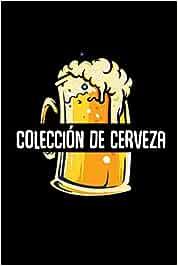 Colección de cerveza: clasificación de la cerveza degustación de la cerveza 120 páginas 1 cerveza para 1 página libro de registro organizador cuaderno ... de la cerveza recetas de cerveza elaboración