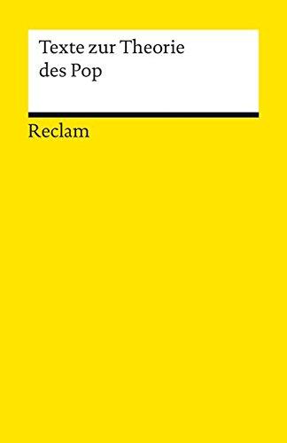 Texte zur Theorie des Pop (Reclams Universal-Bibliothek)