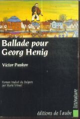 Ballade pour Georg Henig : roman