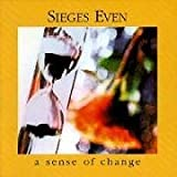 Sense of Change by Sieges Even