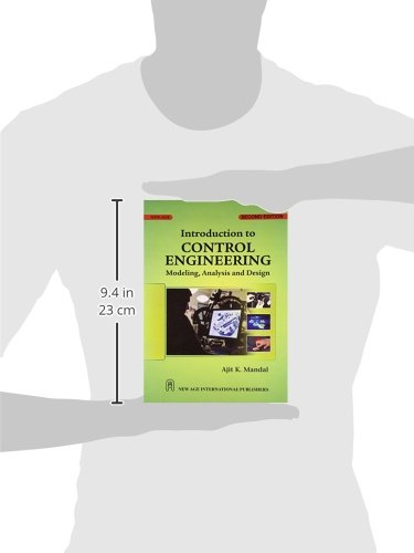 Introduction to Control Engineering ; Modeling, Analysis and Design