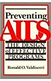 Preventing AIDS : A Programmatic Perspective, , 0813514347