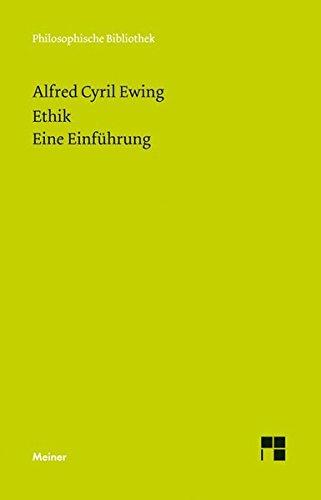 Ethik. Eine Einführung (Philosophische Bibliothek)
