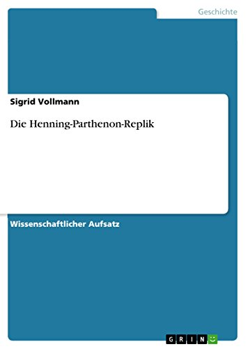 Die Henning-Parthenon-Replik (German Edition)