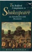 The Bedford Companion to Shakespeare: An Introduction With Documents (Bedford Shakespeare Series)