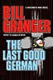 The Last Good German, Bill Granger, 0446515523