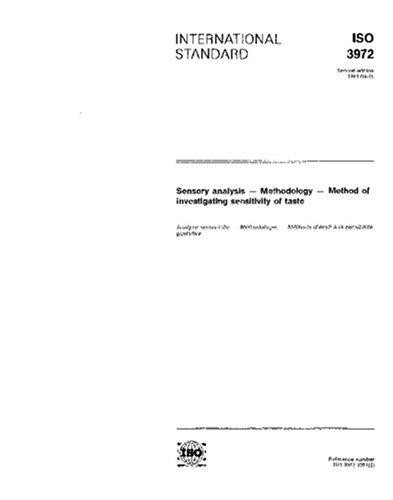 Download ISO 3972:1991, Sensory analysis -- Methodology -- Method of investigating sensitivity of taste PDF