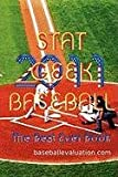 Stat Geek Baseball, the Best Ever Book 2011, baseballevaluation.com, 0974533858