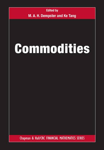 Price comparison product image Commodities (Chapman and Hall/CRC Financial Mathematics Series)