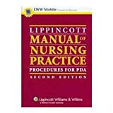 Lippincott Manual of Nursing Practice : Powered by Skyscape, Inc, Nettina, Sandra M., 1582555281