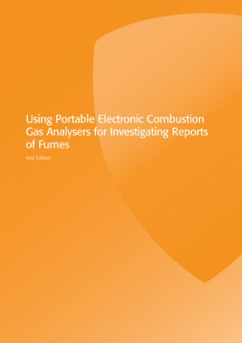 (Using Portable Electronic Combustion Gas Analysers for Investigating Reports of Fumes (Gas Installer Series - Domestic))