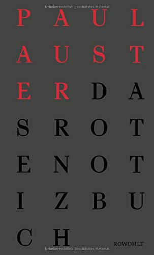 Das rote Notizbuch: Wahre Geschichten Gebundenes Buch – 27. März 2018 Paul Auster Werner Schmitz Rowohlt Buchverlag 3498074024