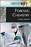 Forensic Chemistry, David Newton, 0816078009