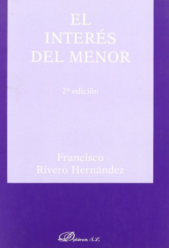 El Interés Del Menor. 2ª Ed.  [Hernández, Franciscorivero] (Tapa Blanda)