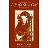 Incidents in the Life of a Slave Girl 9780674447455