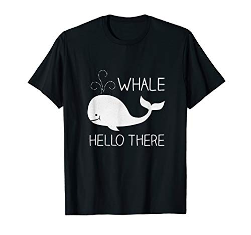 (Whale Hello There Funny and Cute Save Whale T Shirt Gift)