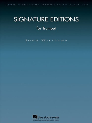 - Signature Editions for Trumpet (John Williams Signature Editions)