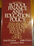 img - for School Finance and Education Policy: Enhancing Educational Efficiency, Equality, and Choice by James W. Guthrie (1988-02-03) book / textbook / text book