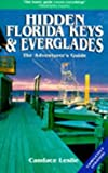 Hidden Florida Keys and Everglades, Candace Leslie, 1569750416