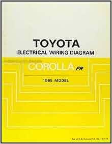 1985 Toyota Corolla RWD Wiring Diagram Manual Original GT ...