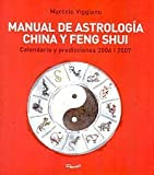 Manual De Astrologia China Y Feng Shui/manual of Chinese Astrology And Feng Shui (Inspiracion) (Spanish Edition)