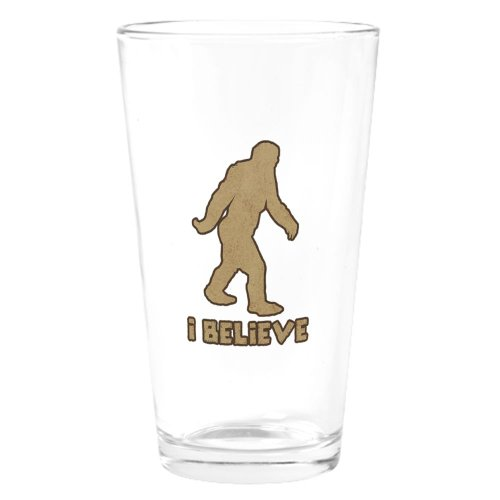 CafePress I Believe in Bigfoot Pint Glass Drinking Glass - Standard White