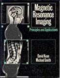 Magnetic Resonance Imaging, Kean, David and Smith, Michael, 0683045547