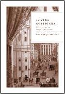 La vida cotidiana: Historia de la cultura material Libros de ...