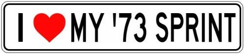 1973 73 GMC SPRINT I Love My Car Aluminum Sign - 9 x 36 Inches - Love Sprint Car